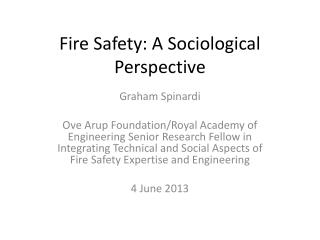Fire  Safety: A Sociological Perspective