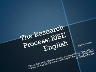 The Research  Process: RISE English