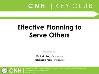 Effective Planning to Serve Others