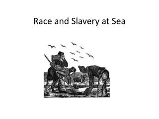 Race and Slavery at Sea