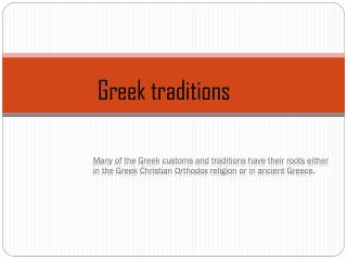 Greek traditions