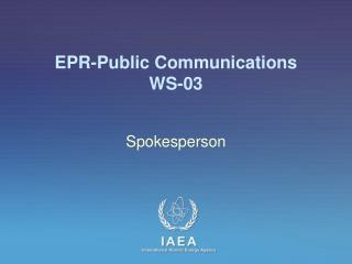 EPR-Public Communications WS -03