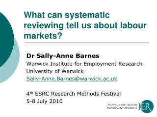 What can systematic reviewing tell us about labour markets?