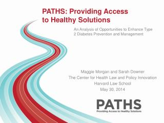 PATHS: Providing Access to Healthy Solutions