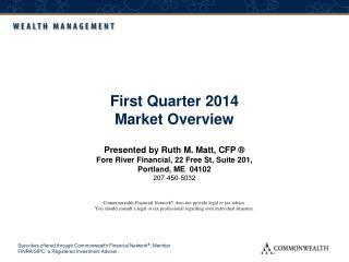 First Quarter 2014 Market Overview