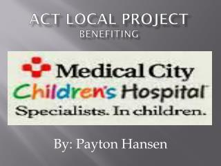Act Local Project benefiting