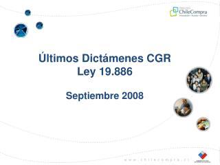 Últimos Dictámenes CGR Ley 19.886 Septiembre 2008