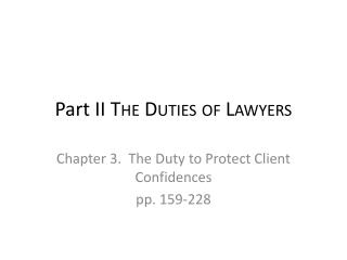 Part II  The Duties of Lawyers