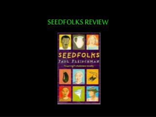 SEEDFOLKS REVIEW