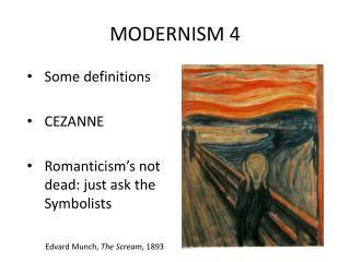 MODERNISM 4