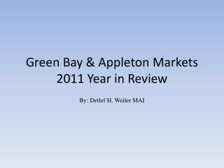 Green Bay & Appleton Markets 2011 Year in Review