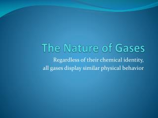 The Nature of Gases