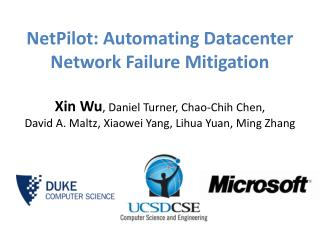 NetPilot :  Automating Datacenter  Network Failure Mitigation