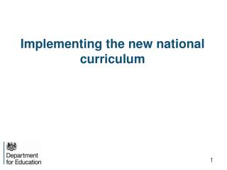 Implementing the new national curriculum