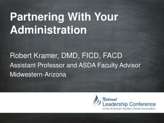 Partnering With Your Administration