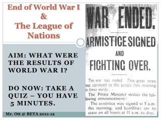 End of World War I & The League of Nations