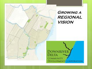 Growing a REGIONAL VISION
