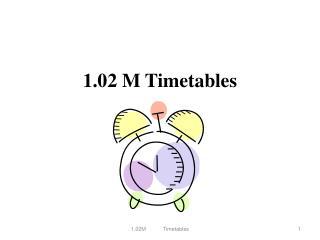 1.02 M Timetables