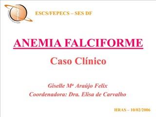 ANEMIA FALCIFORME CASO CL