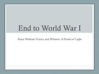 End to World War I