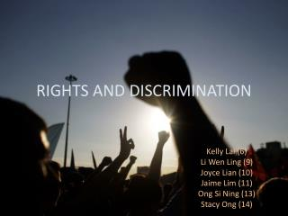 RIGHTS AND DISCRIMINATION