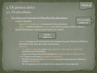 3. Els presocràtics 3.5. Els pluralistes
