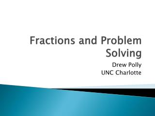 Fractions and Problem Solving