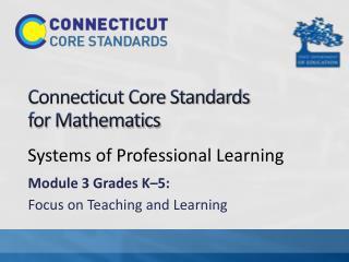 Connecticut Core Standards  for Mathematics