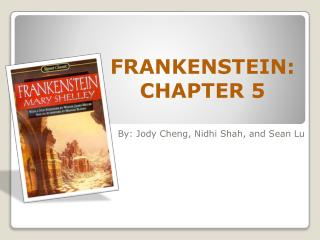 FRANKENSTEIN: CHAPTER 5