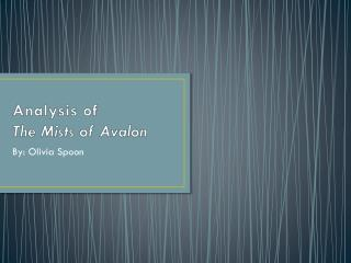 Analysis of The Mists of Avalon