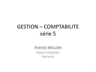 GESTION � COMPTABILITE s�rie  5