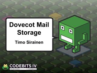 Dovecot  M ail Storage