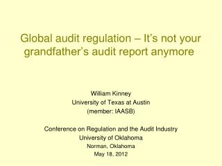 Global audit regulation – It's not your grandfather's audit report anymore