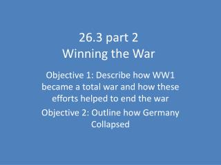 26.3 part 2  Winning the War