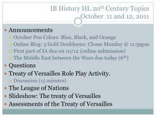IB History HL 20 th  Century Topics October   11  and  12,  2011