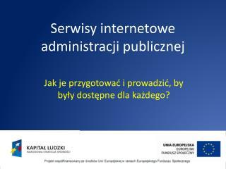 Serwisy internetowe administracji  publicznej