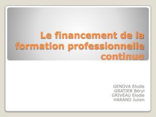 Le financement de la formation professionnelle continue
