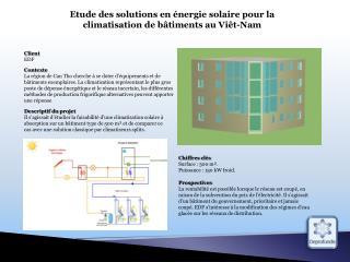 Etude des solutions en énergie solaire pour la climatisation de bâtiments au  Viêt-Nam