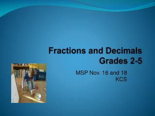 Fractions and Decimals Grades 2-5