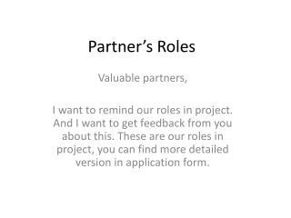 Partner's Roles