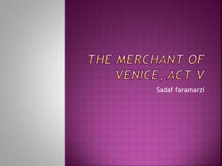 The Merchant of Venice, Act V