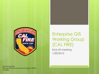 Enterprise GIS Working Group (CAL FIRE)
