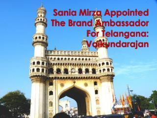 Sania Mirza Appointed The Brand Ambassador For Telangana: Va