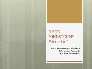 """LEGO MINDSTORMS Education"""
