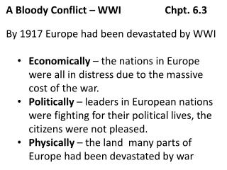 A Bloody Conflict – WWI		Chpt. 6.3