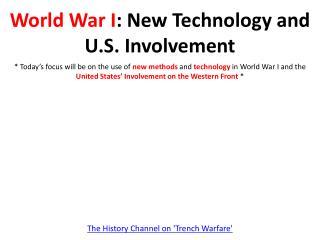 World War I : New Technology and U.S. Involvement