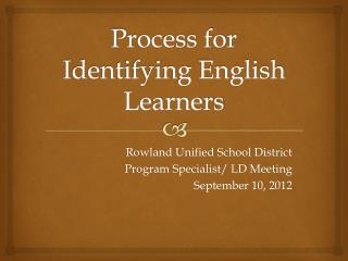 Process for Identifying English Learners