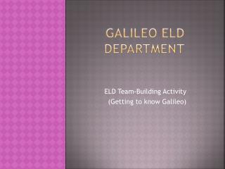 Galileo ELD Department