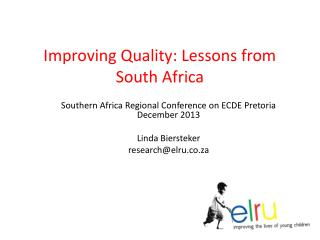 Improving Quality: Lessons from South Africa