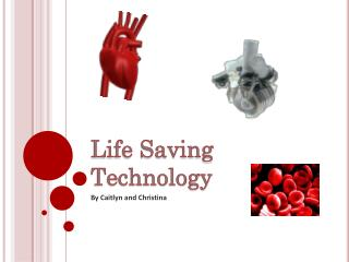 Life Saving Technology